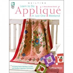 Learn to Do Applique in Just One Weekend BOK-156